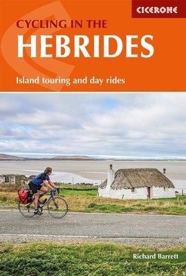 Cycling in the Hebrides 9781852848279  Cicerone Press   Fietsgidsen, Meerdaagse fietsvakanties Skye & the Western Isles