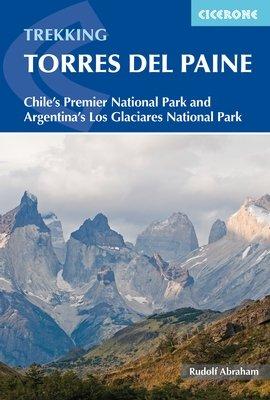 Torres del Paine | wandelgids 9781852848408  Cicerone Press   Meerdaagse wandelroutes, Wandelgidsen Chili, Argentinië, Patagonië