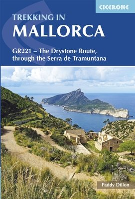 Trekking through Mallorca GR-221 9781852848507  Cicerone Press   Meerdaagse wandelroutes, Wandelgidsen Mallorca