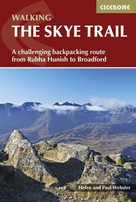 The Skye Trail | wandelgids 9781852848729 Helen and Paul Webster Cicerone Press   Wandelgidsen, Meerdaagse wandelroutes Schotland