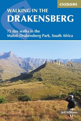 Walking in the Drakensberg 9781852848811  Cicerone Press   Wandelgidsen Zuid-Afrika
