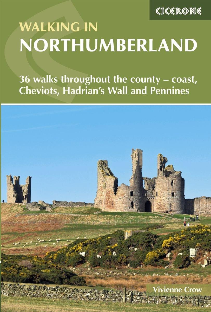 Walking in Northumberland | wandelgids 9781852849009  Cicerone Press   Wandelgidsen Noord-Engeland