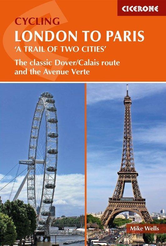 Cycling London to Paris 9781852849146  Cicerone Press   Fietsgidsen, Meerdaagse fietsvakanties Europa