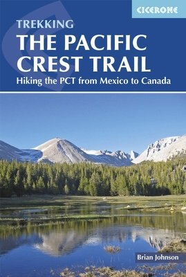 The Pacific Crest Trail | wandelgids 9781852849207  Cicerone Press   Meerdaagse wandelroutes, Wandelgidsen VS-West, Rocky Mountains
