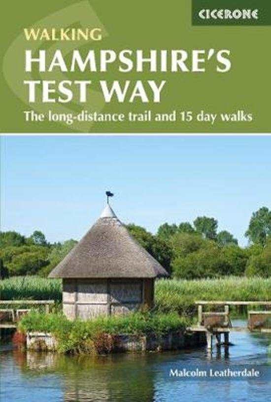 Walking Hampshire's Test Way 9781852849535  Cicerone Press   Meerdaagse wandelroutes, Wandelgidsen Zuidoost-Engeland