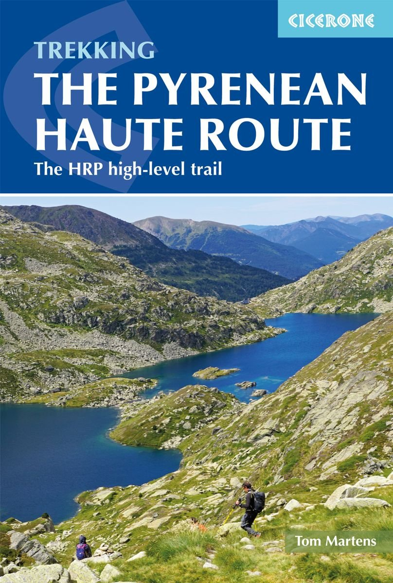 Pyrenean Haute Route | wandelgids 9781852849818 Tom Martens Cicerone Press   Wandelgidsen, Meerdaagse wandelroutes Pyreneeën en Baskenland
