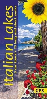 Sunflower Italian Lakes 9781856915052  Sunflower Landscapes  Wandelgidsen Milaan, Lombardije, Italiaanse Meren