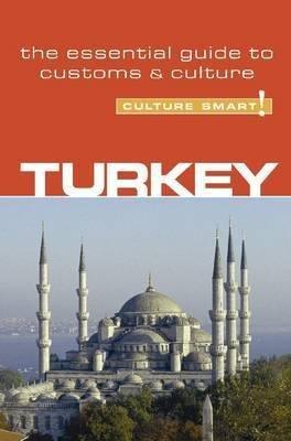 Turkey Culture Smart! 9781857333268  Kuperard Culture Smart  Landeninformatie Turkije