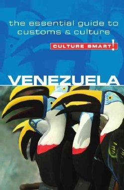 Venezuela Culture Smart! 9781857336573  Kuperard Culture Smart  Landeninformatie Venezuela, Isla Margarita