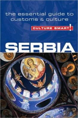 Serbia Culture Smart! 9781857336597  Kuperard Culture Smart  Landeninformatie Servië, Bosnië-Hercegovina, Macedonië, Kosovo, Montenegro