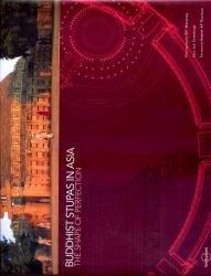 Buddhist Stupas in Asia 9781864501209  Lonely Planet   Landeninformatie Azië