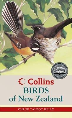 Collins Birds of New Zealand 9781869500634 Chloe Talbot Kelly HarperCollins   Natuurgidsen, Vogelboeken Australië