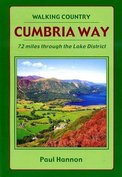 Cumbria Way (Lake District) 9781870141765 Paul Hannon Hillside   Wandelgidsen Lake District