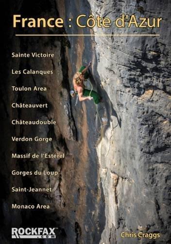 France - Côte d Azur 9781873341285 Chris Craggs Rockfax   Klimmen-bergsport tussen Valence, Briançon, Camargue en Nice
