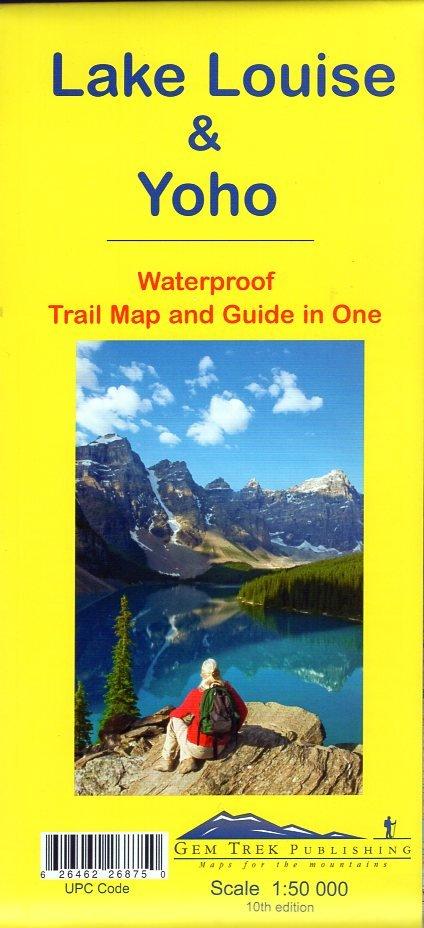 Lake Louise + Yoho 1:50.000 9781895526875  Gem Trek Publishing Wandelkaarten Canada  Wandelkaarten West-Canada, Rockies