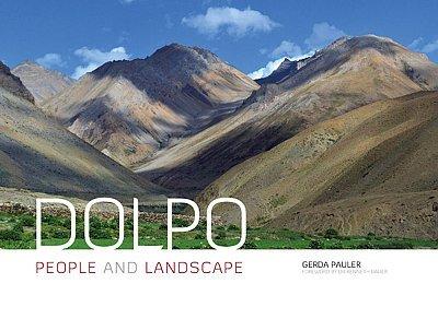 Dolpo - People and Landscape 9781898573968 Gerda Pauler, Kenneth Bauer Baton Wicks   Fotoboeken, Landeninformatie Nepal