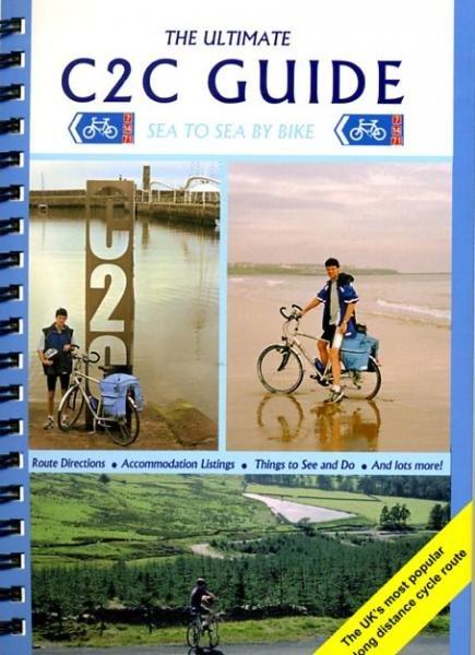 The Ultimate C2C Guide 9781901464177 Peace Excellent Books Nat. Cycle Network  Fietsgidsen, Meerdaagse fietsvakanties Northumberland, Yorkshire Dales & Moors, Peak District, Isle of Man