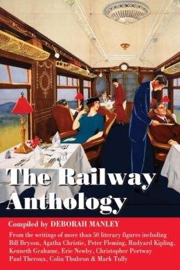 Railway Anthology 9781905864621  Trailblazer   Reisverhalen Wereld als geheel
