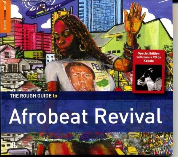Afrobeat Revival 9781906063429 Kokolo, Seun Kuti, et.al. Rough Guide World Music CD  Muziek Afrika