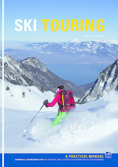 Ski Touring - Essential knowledge... 9781906095475  Pesda Press   Wintersport Reisinformatie algemeen