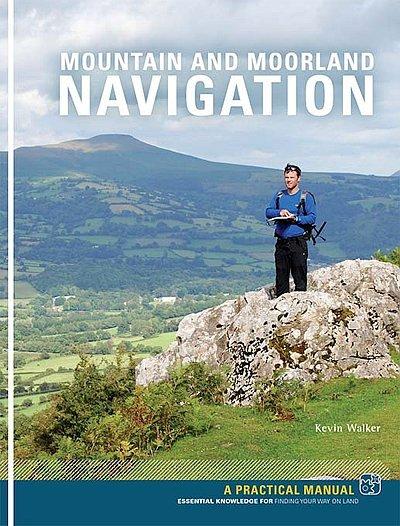 Mountain and Moorland Navigation 9781906095567 Kevin Walker Pesda Press   Campinggidsen Reisinformatie algemeen