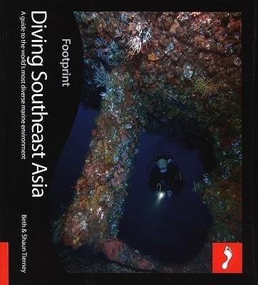Diving Southeast Asia 9781906098506  Footprint Handbooks   Duik sportgidsen Zuid-Oost Azië