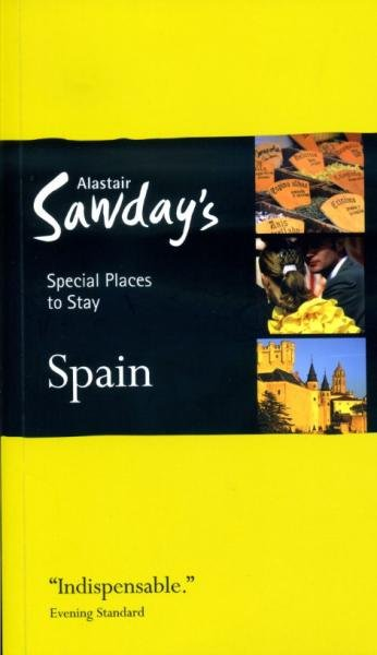 Spain - Special Places to Stay / Bed + Breakfast 9781906136437  Alastair Sawday Publishing Special Places to Stay  Hotelgidsen Spanje