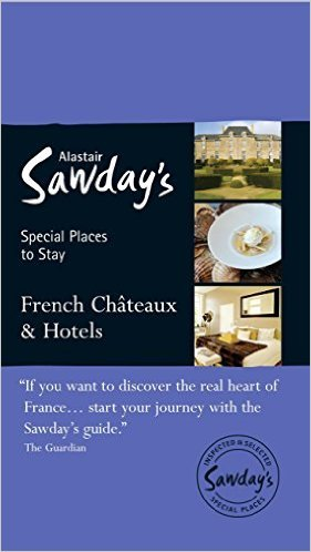 French Châteaux & Hotels 9781906136765  Alastair Sawday Publishing Special Places to Stay  Hotelgidsen Frankrijk