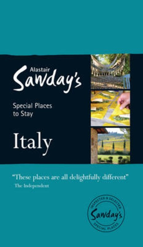 Italy:Special Places To Stay 9781906136772  Alastair Sawday Publishing Special Places to Stay  Hotelgidsen Italië
