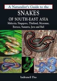 Naturalist's Guide to the Snakes of South-East Asia 9781906780708  John Beaufoy Publishing Ltd   Natuurgidsen Zuid-Oost Azië