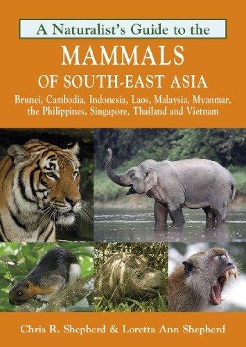 A Photographic Guide to Mammals of South-East Asia 9781906780715  John Beaufoy Publications Photographic Guides  Natuurgidsen Zuid-Oost Azië