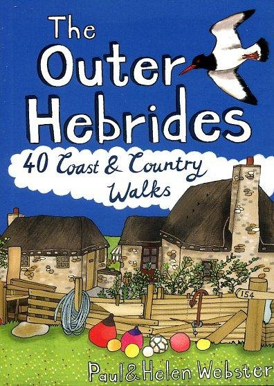 Outer Hebrides: 40 Coast and Country Walks 9781907025334  Pocket Mountains Ltd   Wandelgidsen Schotland