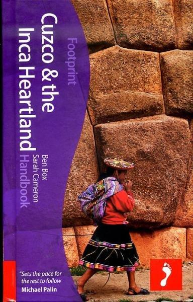Cuzco + the Inca Heartland 9781907263361  Footprint Handbooks   Reisgidsen Peru