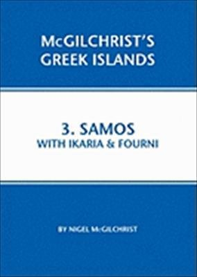Samos with Ikaria and Fourni 9781907859021  Genius Loci Publications Mcgilchrist's Greek Islands  Reisgidsen Egeïsche Eilanden
