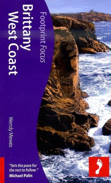 Focus Brittany West Coast 9781908206572  Footprint Handbooks Footprint Focus Guides  Reisgidsen Bretagne