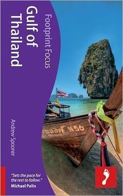 Focus Gulf of Thailand 9781908206626  Footprint Handbooks Footprint Focus Guides  Reisgidsen Thailand