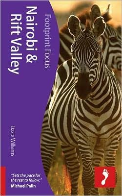 Focus Nairobi and the Rift Valley 9781908206701  Footprint Handbooks Footprint Focus Guides  Reisgidsen Kenia