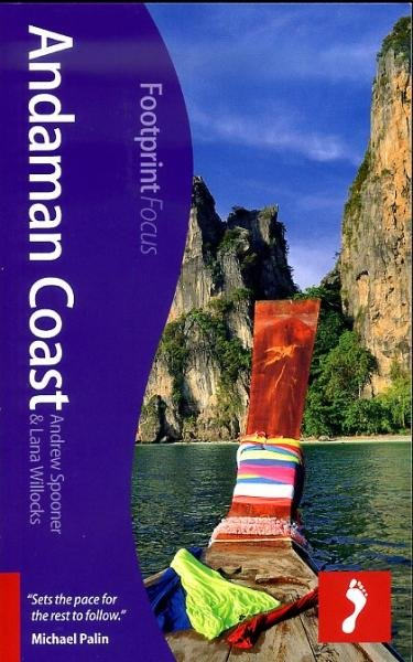 Focus Andaman Coast (Thailand) 9781908206787  Footprint Handbooks Footprint Focus Guides  Reisgidsen Thailand