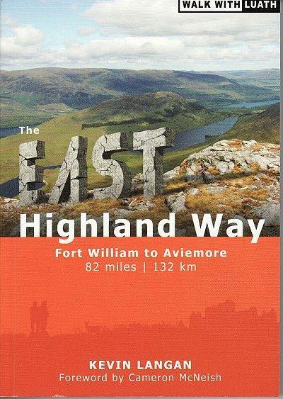 The East Highland Way 9781908373403 Kevin Langan Luath Press Ltd   Wandelgidsen de Schotse Hooglanden (ten noorden van Glasgow / Edinburgh)