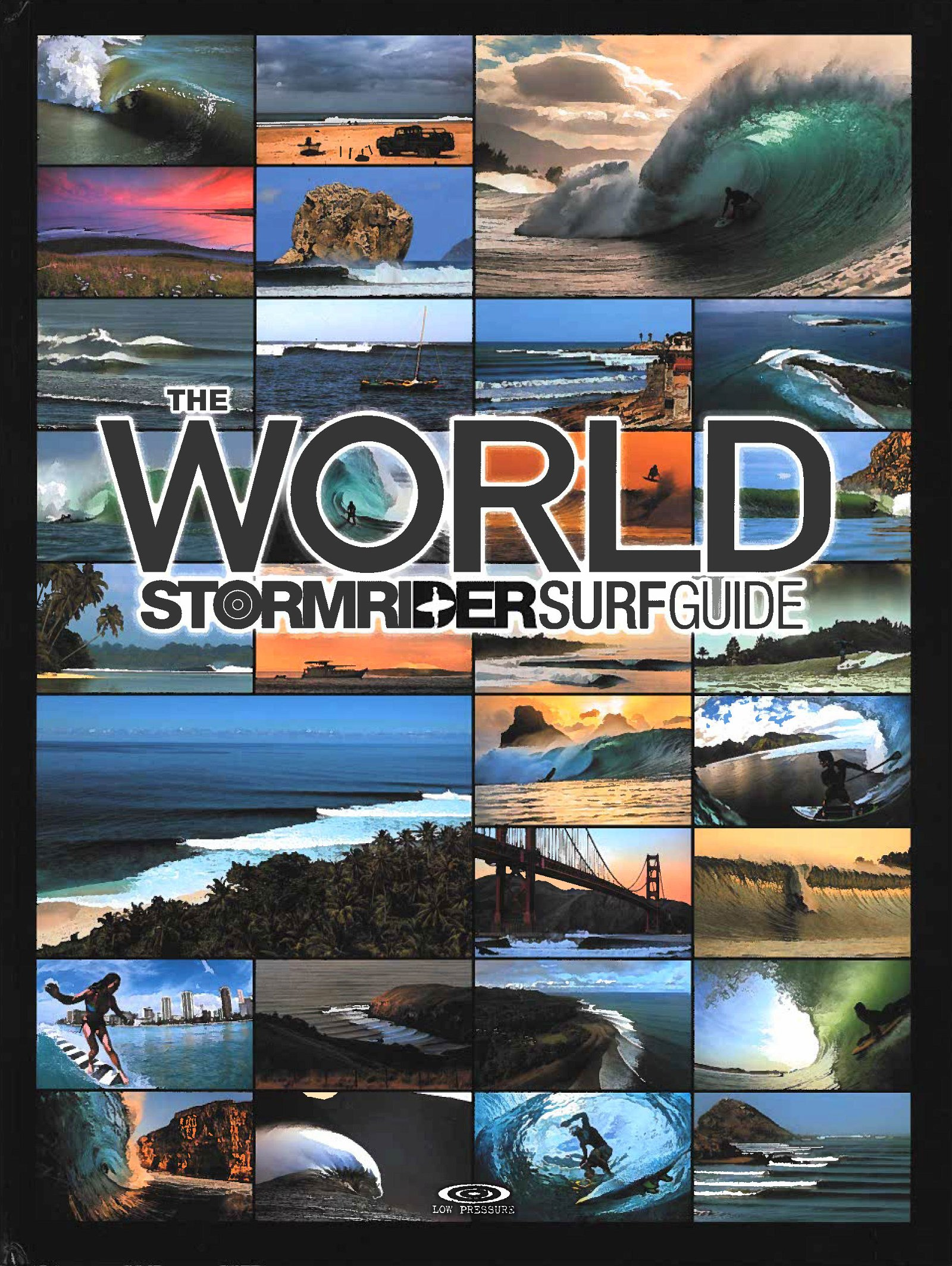 The World Stormrider Guide | wereldsurfgids 9781908520449  Low Pressures Publishing   Watersportboeken Wereld als geheel