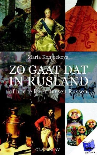 Zo Gaat Dat in Rusland 9781909156395 Maria Konjoekova Glagoslav Publications Ltd   Landeninformatie Rusland