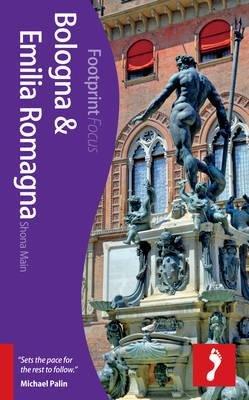 Focus Bologna & Emilia Romagna 9781909268098  Footprint Handbooks Footprint Focus Guides  Reisgidsen Zuidtirol, Dolomieten, Friuli, Venetië, Emilia-Romagna