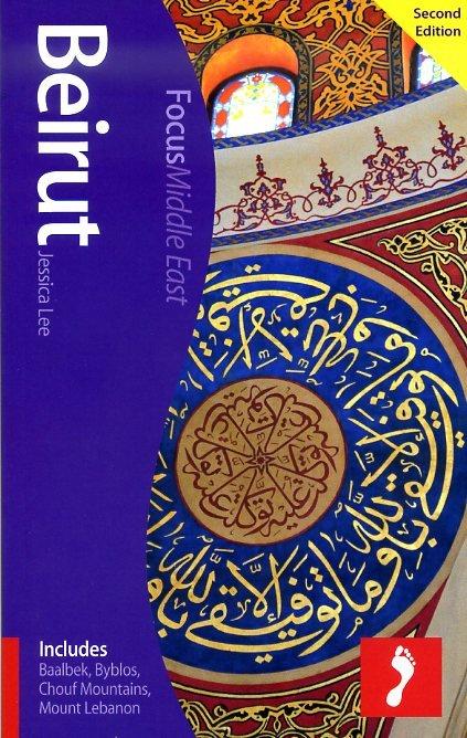 Focus Beirut 9781909268913  Footprint Handbooks Footprint Focus Guides  Reisgidsen Syrië, Libanon, Jordanië, Irak