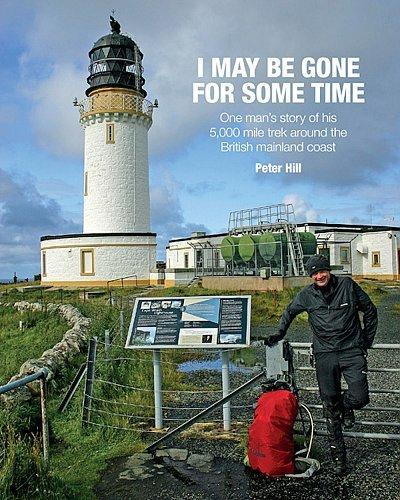 I May be Gone for Some Time 9781909461512  Vertebrate Publishing   Reisverhalen, Wandelgidsen Groot-Brittannië