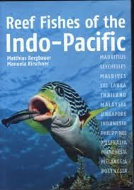Reef Fishes of the Indo-Pacific 9781909612310  John Beaufoy Publishing   Duik sportgidsen Indische Oceaan