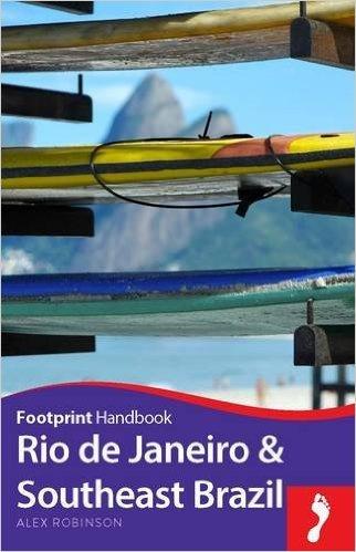 Footprint Rio de Janeiro & Southeast Brazil (Minas Gerais) 9781910120644  Footprint Handbooks   Reisgidsen Brazilië