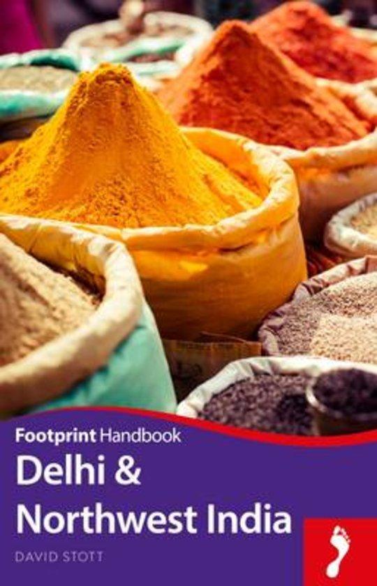 Footprint Delhi & Northwest India 9781910120866  Footprint Handbooks   Reisgidsen India