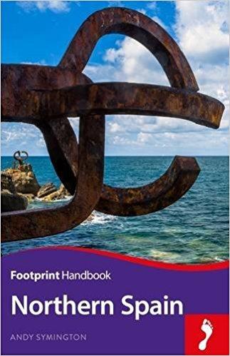 Footprint Handbook to Northern Spain 9781911082101  Footprint Handbooks   Reisgidsen Noordwest-Spanje, Compostela, Picos de Europa