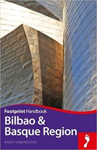 Focus Bilbao & Basque Region 9781911082170  Footprint Handbooks Footprint Focus Guides  Reisgidsen Baskenland