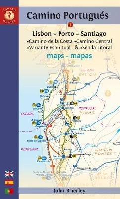 Camino Portugués Maps | kaartenatlasje Jacobsroute 9781912216093 John Brierley John Brierley / Camino Guides   Wandelgidsen, Santiago de Compostela Noord en Midden-Portugal, Lissabon